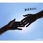 HEROES [CD+DVD]<期間限定盤>