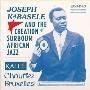 Joseph Kabasele & The Creation Of Surboum African Jazz <限定盤>