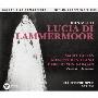 ドニゼッティ:歌劇「ランメルモールのルチア」全曲(1955年ライヴ)
