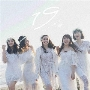 19 -nineteen- [CD+Blu-ray Disc]<初回盤>