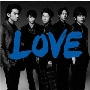 LOVE [CD+歌詞ブックレット]<通常盤>