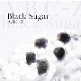 Black Sugar<通常盤>