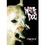 ホワイト・ドッグ~魔犬