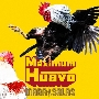 Maximum Huavo [CD+Blu-ray Disc]<初回限定盤>