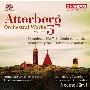アッテルベリ: 管弦楽作品集Vol.5