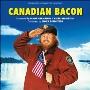 Canadian Bacon<初回生産限定盤>