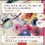 Mahler: Lieder Eines Fahrenden Gesellen (arr. Schoenberg), etc