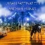 URBAN FASCINATION of MICHAEL FRANKS<タワーレコード限定>