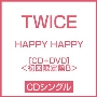 HAPPY HAPPY [CD+DVD]<初回限定盤B>
