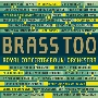 Brass Too - Shostakovich, Piazzolla, Hindemith, etc
