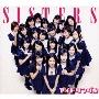 SISTERS [CD+PHOTOBOOK]<初回限定盤B>