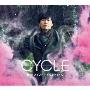 CYCLE [CD+DVD]<初回限定生産/豪華盤>