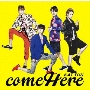come Here<通常盤>