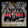 WACK & SCRAMBLES WORKS [CD+DVD]