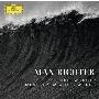Max Richter: Three Worlds - Music From Woolf Works