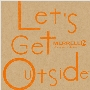 Let's Get Outside -MERRELL 30th Anniversary Edition-<タワーレコード限定>
