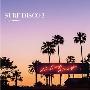SURF DISCO 2 -NO SURF, NO LIFE.- mixed by DJ OSSHY<タワーレコード限定>