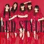 RED STYLE [CD+DVD]<Type-B>