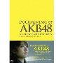 DOCUMENTARY of AKB48 NO FLOWER WITHOUT RAIN 少女たちは涙の後に何を見る? スペシャル・エディション