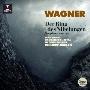 ワーグナー:『ニーベルングの指環』からの管弦楽作品集