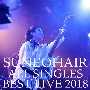 All SINGLES BEST -LIVE 2018- [2CD+DVD]<タワーレコード限定>