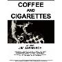 コーヒー & シガレッツ