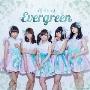Evergreen 【Type-A】