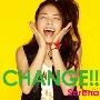 CHANGE!! [CD+DVD]<初回生産限定盤>