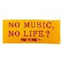 NO MUSIC, NO LIFE. タオル