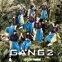 GANG 2<通常盤>
