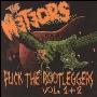 Fuck The Bootleggers Vol. 1 & 2 (Live)