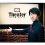 Theater [CD+DVD]<初回限定生産/豪華盤>