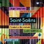 サン=サーンス:交響曲 第3番「オルガン付き」、組曲「動物の謝肉祭」