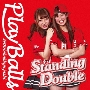 Standing Double/絶対直球少女隊 (タイプE)