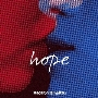 hope [CD+DVD]<初回限定盤>