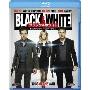 BLACK&WHITE ブラック&ホワイト エクステンデッド・エディション