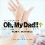 フジテレビ系ドラマ Oh,My Dad!! オリジナルサウンドトラック