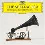 シェラック盤の時代~1912 - 1936年歴史的録音