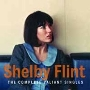 Shelby Flint/コンプリート・ヴァリアント・シングルス [CDSOL-7667]