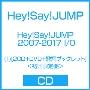 Hey! Say! JUMP 2007-2017 I/O (1) [2CD+DVD+I/Oth Anniversary スペシャルフォトブック]<初回限定盤>