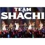 TEAM SHACHI [CD+2Blu-ray Disc+LIVE PHOTO BOOK]<マジ感謝盤(完全生産限定盤)>