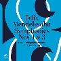Mendelssohn: Symphonies No.1 & 3