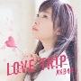 LOVE TRIP/しあわせを分けなさい [CD+DVD]<初回限定盤/Type A>