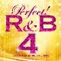 Pitbull/パーフェクト! R&B 4~ウィークエンド・プレイリスト [SICP-3350]