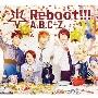 Reboot!!! [CD+2DVD+5周年記念スペシャルフォトブック]<初回限定5周年Anniversary盤>