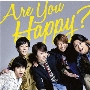 Are You Happy?<通常盤>