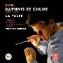 ラヴェル:バレエ音楽「ダフニスとクロエ」(全曲)&舞踏詩「ラ・ヴァルス」