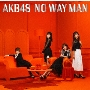 NO WAY MAN [CD+DVD]<初回限定盤/Type D>