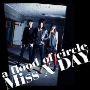 Miss X DAY ~Before the flood six<タワーレコード限定>