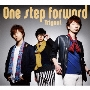 One step forward [CD+DVD]<初回限定盤>